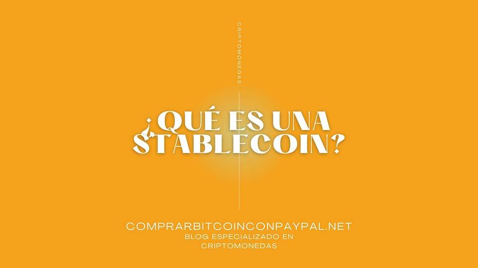¿Qué es una stablecoin?